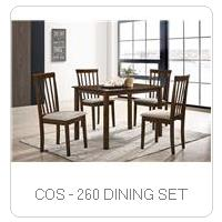 COS - 260 DINING SET